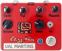 Pédale overdrive / distortion / fuzz Val martins Crazy Drive Distorsion