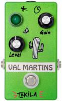 Pédale overdrive / distortion / fuzz Val martins Tekila Fuzz