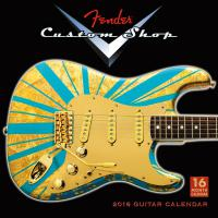 Calendrier Fender 2016 Custom Shop Wall Calendar