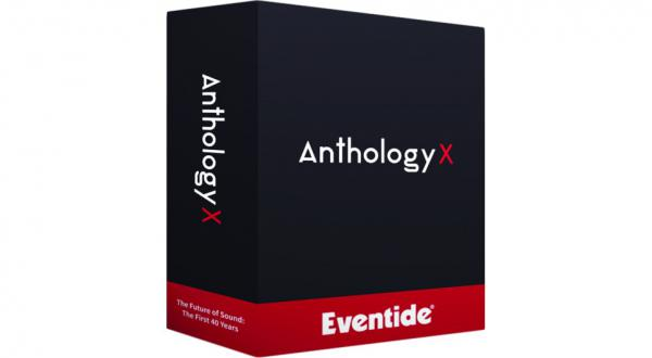 Plug-in effet Eventide Anthology X